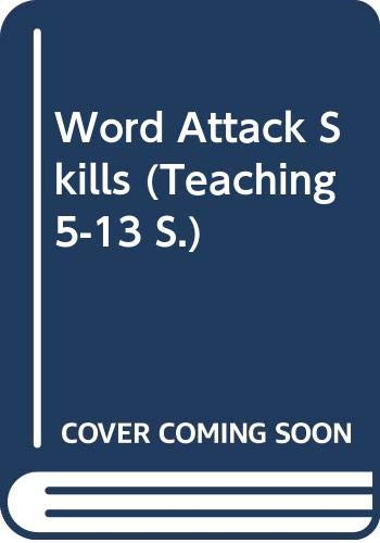 Word Attack Skills (Teaching 5-13 S.): Ireland, John