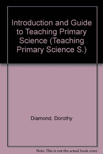 9780356050829: Introduction and Guide to Teaching Primary Science (Teaching Primary Sci. S)