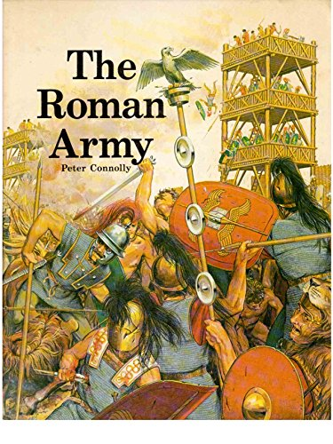 The Roman Army: Connolly, Peter