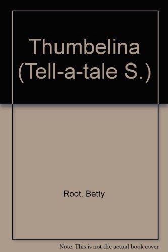 9780356054339: Thumbelina (Tell-a-tale S)