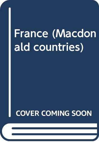 9780356054667: FRANCE (MACDONALD COUNTRIES)