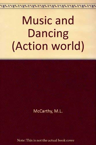 9780356055657: Music and dancing (Action world)