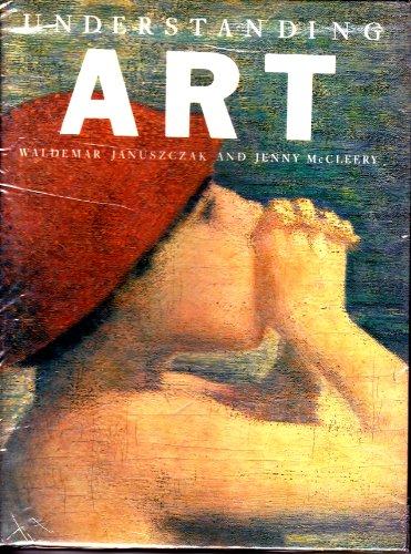 Understanding art: Januszczak, Waldemar