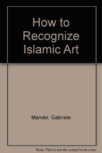 How to recognize Islamic art (0356059847) by Gabriele Mandel