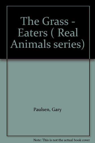 9780356059990: The Grass - Eaters ( Real Animals series)