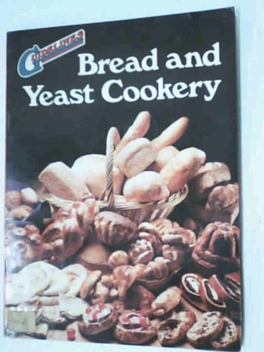 BREAD AND YEAST COOKERY.: Glynn. Christian