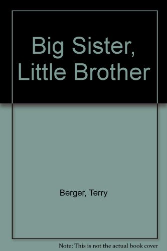 Big Sister, Little Brother (9780356062471) by Terry Berger
