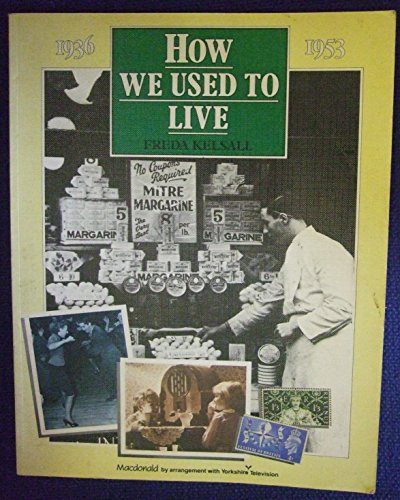 9780356062990: How We Used to Live