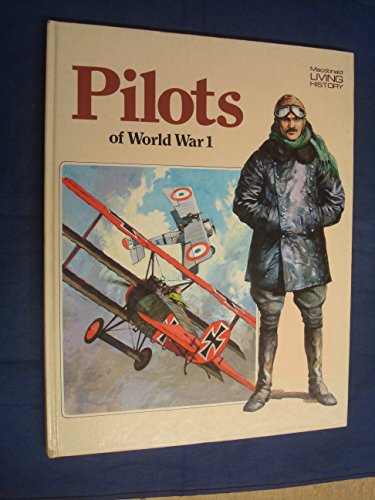 9780356063003: Pilots of the First World War (Macdonald living history)