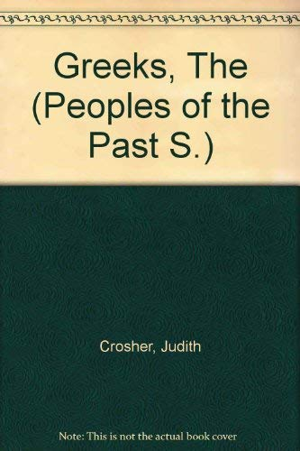 9780356065014: Greeks, The (Peoples of the Past S)