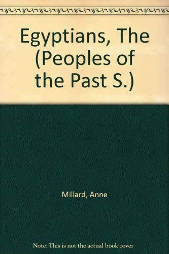 9780356065038: Egyptians, The (Peoples of the Past S)