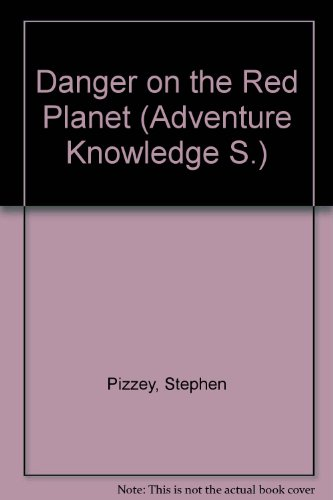 9780356065403: Danger on the Red Planet (Adventure Knowledge)