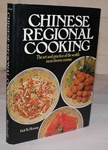 Chinese regional cooking: Hsiung, Deh-Ta