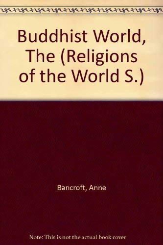 9780356075242: Buddhist World (Religions of the World S)