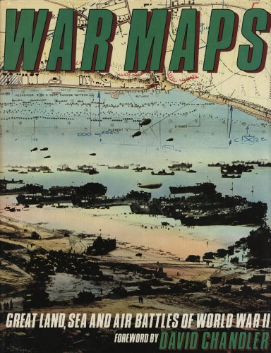 War Maps: Great Land, Sea and Air Battles of World War II (0356075680) by Simon Goodenough