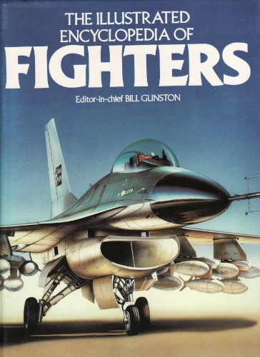 9780356075693: The Illustrated History of Fighters