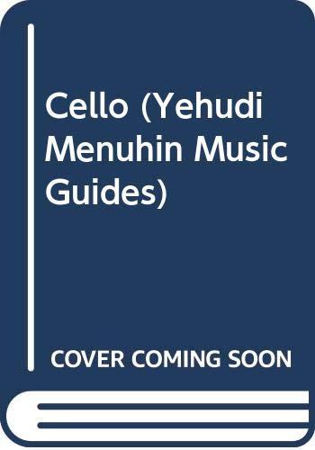 9780356078656: Yehudi Menuhin Music Guides: Cello