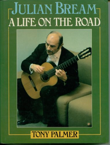 9780356078809: Julian Bream: A Life on the Road