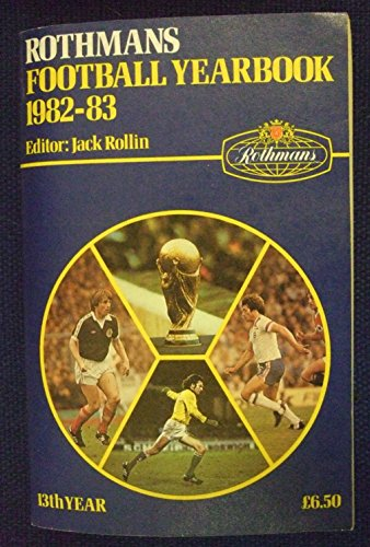 9780356078885: Rothmans Football Yearbook 1982-83 13th Year