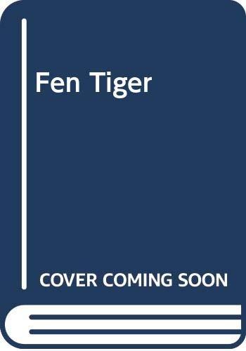 9780356080314: Fen Tiger