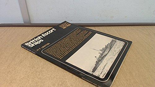 British Escort Ships (World War Two Fact: Lenton, H.T.
