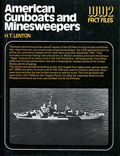 9780356080635: American Gunboats and Minesweepers (World War 2 Fact Files)