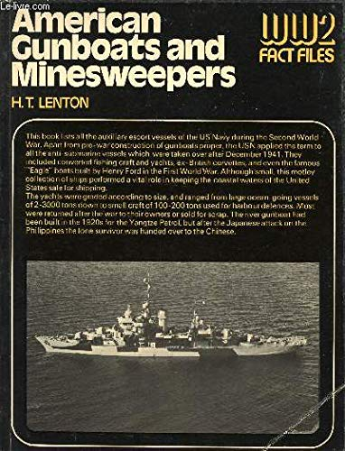 9780356080642: American Gunboats and Minesweepers (World War 2 Fact Files)