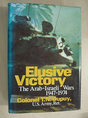 9780356080901: Elusive Victory: Arab-Israeli Wars, 1947-74