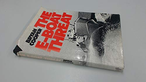 E-boat Threat (A Macdonald illustrated war study): Cooper, Bryan