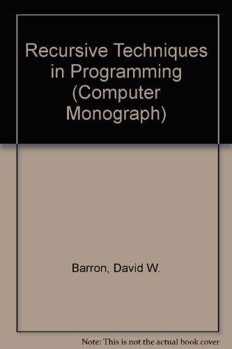 9780356081755: Recursive Techniques in Programming (Computer Monograph)