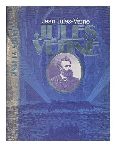 Jules Verne: A Biography: Jules-Verne, Jean