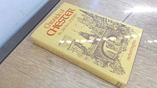 Chronicle of Chester: The 200 Years, 1775-1975: Hughes, Herbert