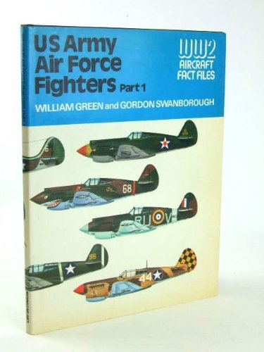 9780356082172: U.S. Army Air Force Fighters, Part 1 (WWII Aircraft Fact Files)