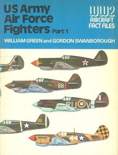 9780356082189: U.S. Army Air Force Fighters, Part 1 (WWII Aircraft Fact Files)