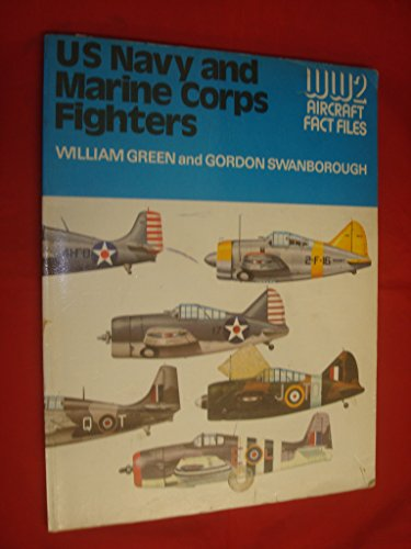9780356082226: U.S. Navy and Marine Corps Fighters (WWII Aircraft Fact Files)