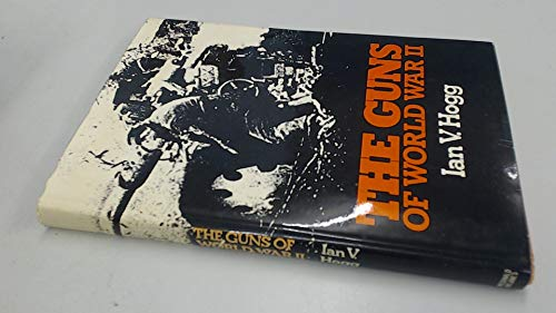 9780356082462: The Guns, 1939-45 (Second World War)