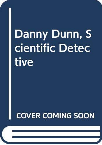 9780356083759: Danny Dunn, Scientific Detective
