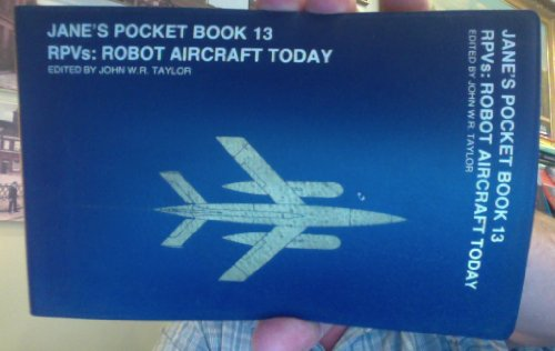 9780356084084: Jane's Pocket Book of Remote Piloted Vehicles: Robot Aircraft Today
