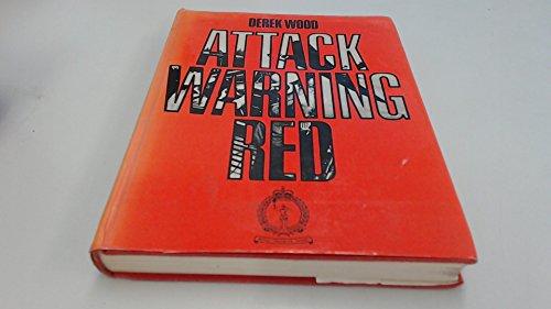 9780356084114: Attack Warning Red: History of the Royal Observer Corps