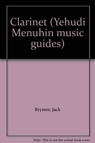 9780356084152: Clarinet (Yehudi Menuhin music guides)