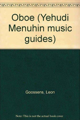 9780356084169: Oboe (Yehudi Menuhin music guides)