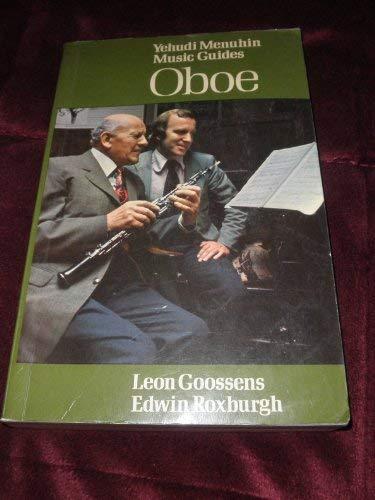 Oboe (Yehudi Menuhin music guides): Goossens, Leon