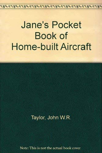 Jane's pocket book of home-built aircraft (Jane's pocket book ; 14)