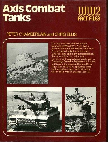 9780356084374: Axis Combat Tanks (World War Two Fact Files)