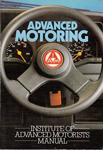 Advanced Motoring: Institute of Advanced Motorists