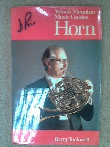 9780356090979: Horn (Yehudi Menuhin Music Guides)
