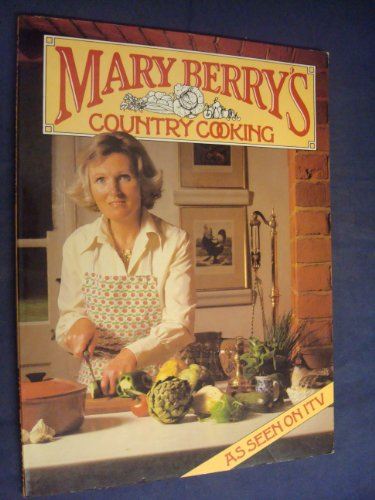 9780356091631: Mary Berry's Country Cooking