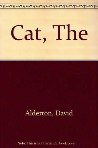 9780356093901: The cat: The most complete, illustrated practical guide to cats and their world