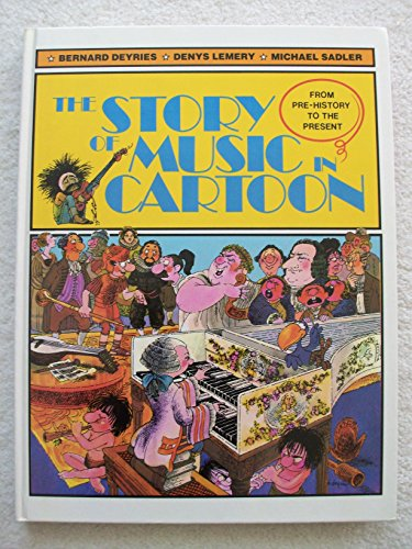 9780356094090: The story of music in cartoon: From pre-history to the present