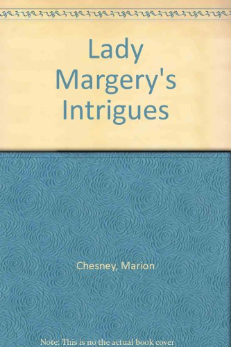 9780356094588: Lady Margery's Intrigues